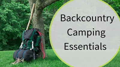 Backcountry Camping Essentials
